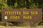 Entrance sign, Pfeiffer Big Sur State Park, Big Sur, California