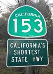 California State Road 153, a half mile road that is an official state highway in Marshall Gold Discovery State Historic Park, Coloma, California, USA. It is known as California's shortest state highway.