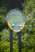 'Welcome to Historic Mystic' sign at edge of town. Mystic, Connecticut.