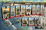 Greetings From Wildwood by the Sea, New Jersey