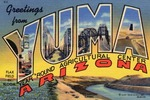 Greetings From Yuma, Arizona