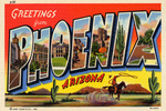 Gretings From Phoenix, Arizona