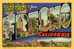 Greetings From Fresno, California