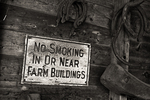 No Smoking In or Near the Farm Buildings